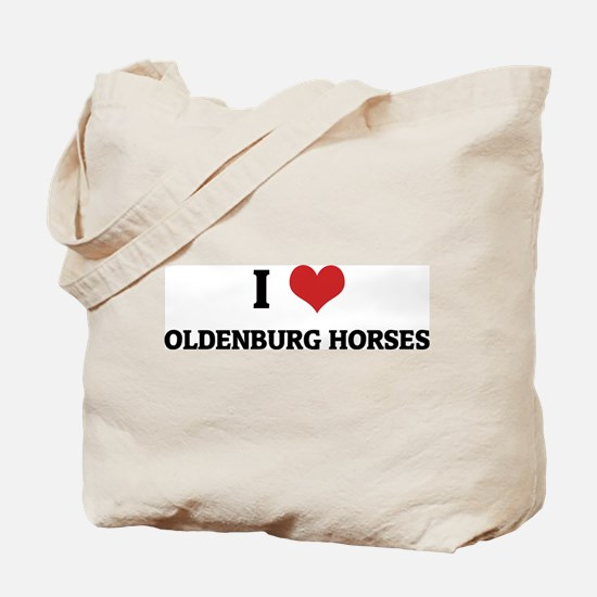 I Love Oldenburg Horses Tote Bag