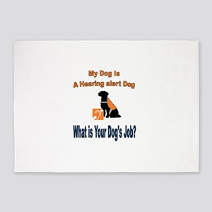 I'm a hearing alert dog 5'x7'Area Rug