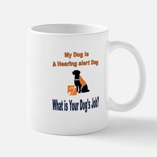 I'm a hearing alert dog Mugs