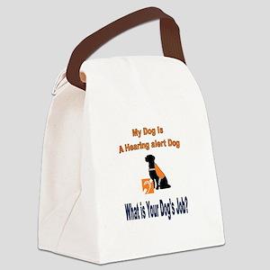 I'm a hearing alert dog Canvas Lunch Bag