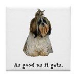 Good Shih Tzu Tile Coaster