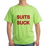 Suits Suck Green T-Shirt