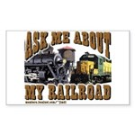 trains -Rectangle Sticker Ask Me About My RR