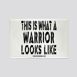 This is What a WARRIOR Looks Rectangle Magnet