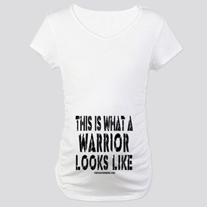 This is What a WARRIOR Looks Maternity T-Shirt