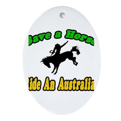 """Save Horse, Ride Australian"" Oval Ornament"
