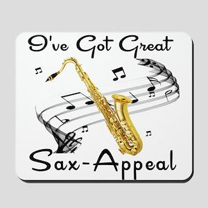I've Got Great Sax-Appeal Mousepad