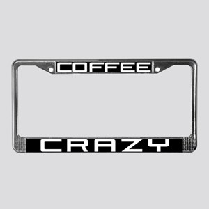 Coffee Crazy License Plate Frame