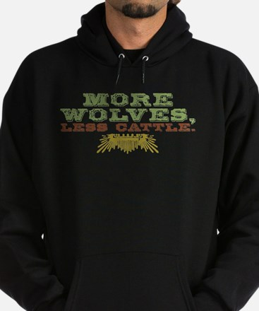 More Wolves. Less Cattle. Hoodie (dark)