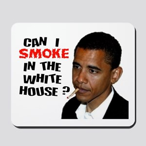 OBAMA GOT WEED Mousepad