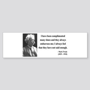 Mark Twain 12 Bumper Sticker
