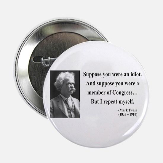 """Mark Twain 15 2.25"""" Button"""