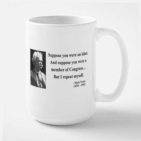 Mark Twain 15 Large Mug