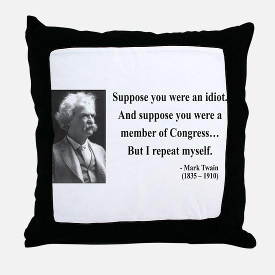 Mark Twain 15 Throw Pillow