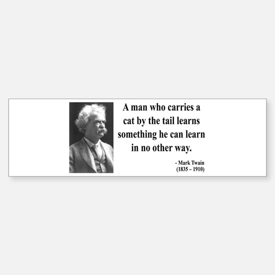 Mark Twain 34 Bumper Bumper Bumper Sticker