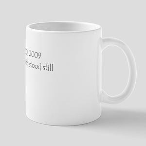 January 20, 2009 The day the earth stood still Mug