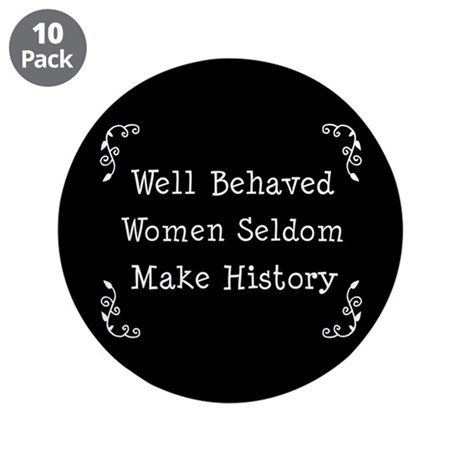 """Well Behaved 3.5"""" Button (10 pack)"""
