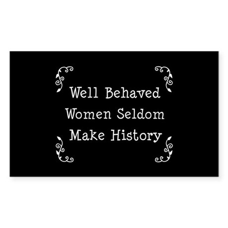 Well Behaved Rectangle Sticker 10 pk)