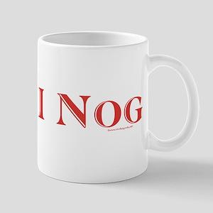 Holiday Eggnog - I Nog! Mug