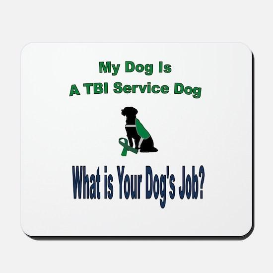 I'm a TBI service dog Mousepad