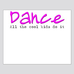 All the Cool Kids Dance Small Poster