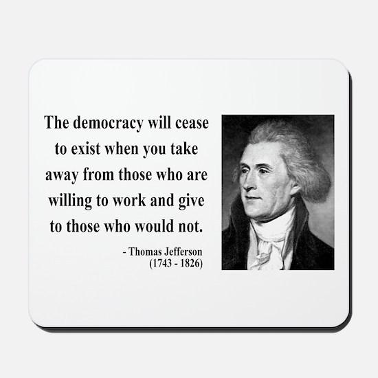 Thomas Jefferson 3 Mousepad