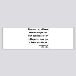 Thomas Jefferson 3 Bumper Sticker