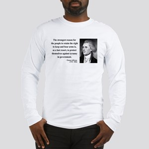 Thomas Jefferson 7 Long Sleeve T-Shirt