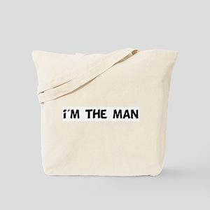 i'm the man Tote Bag