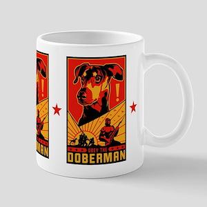 Obey the Doberman! Propaganda Mug