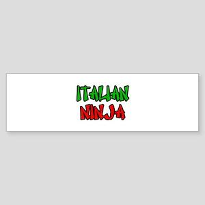 """""""Italian Ninja"""" Bumper Sticker"""