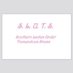 S.L.U.T.S. in pink Large Poster
