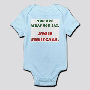 Avoid Fruitcake Infant Creeper