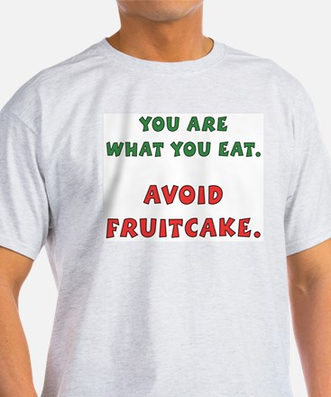 Avoid Fruitcake Ash Grey T-Shirt