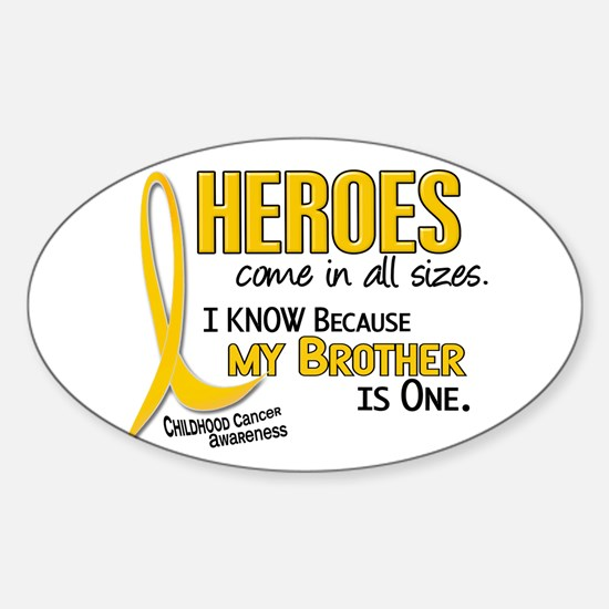 Heroes All Sizes 1 (Brother) Oval Decal