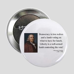 "Benjamin Franklin 2 2.25"" Button"