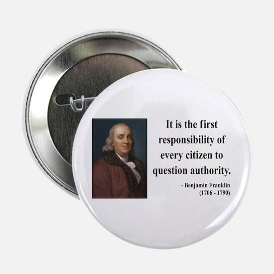 "Benjamin Franklin 17 2.25"" Button"