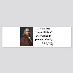 Benjamin Franklin 17 Bumper Sticker