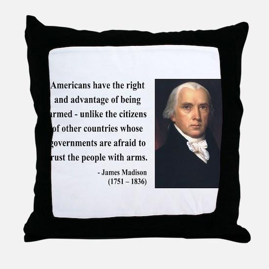 James Madison 6 Throw Pillow