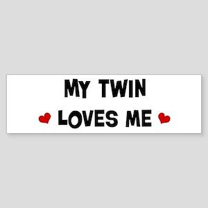 Twin loves me Bumper Sticker