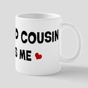 Second Cousin loves me Mug