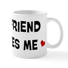 Friend loves me Mug