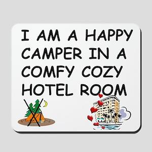 I AM A HAPPY CAMPER Mousepad