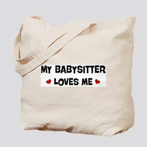 Babysitter loves me Tote Bag