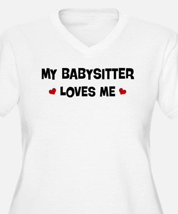 Babysitter loves me T-Shirt