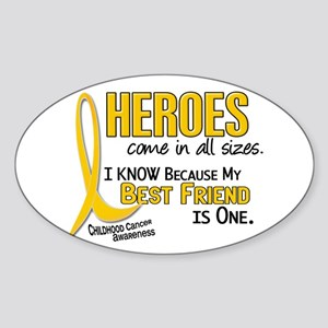 Heroes All Sizes 1 (Best Friend) Oval Sticker