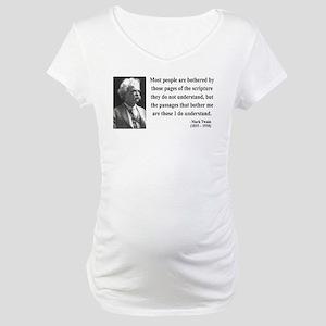 Mark Twain 21 Maternity T-Shirt