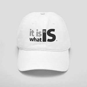 It is What it Is Cap