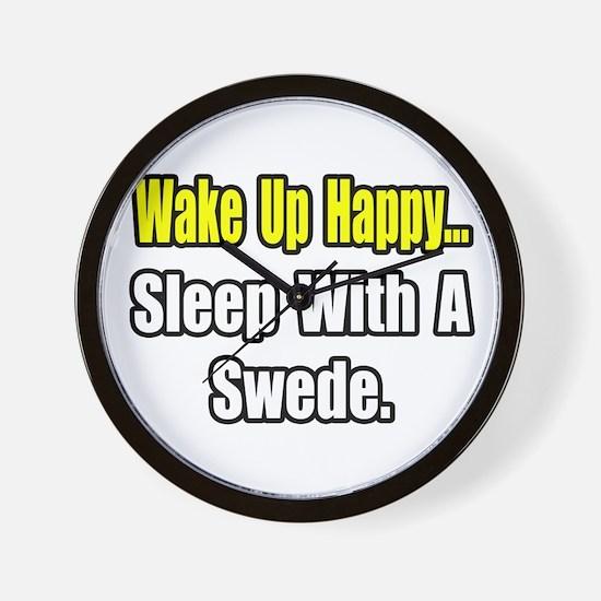 """...Sleep With a Swede"" Wall Clock"
