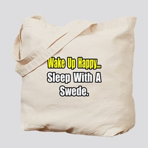 """...Sleep With a Swede"" Tote Bag"